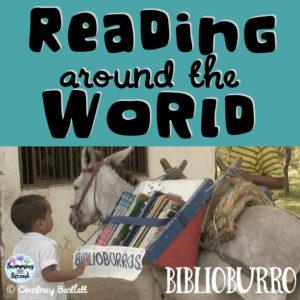Reading around the World – Biblioburro
